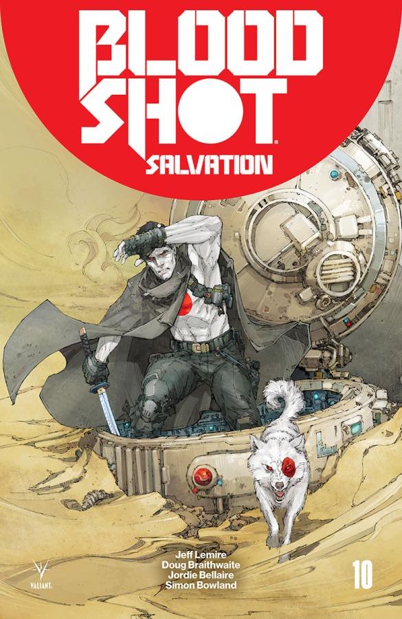 Valiant Preview: Bloodshot Salvation#10
