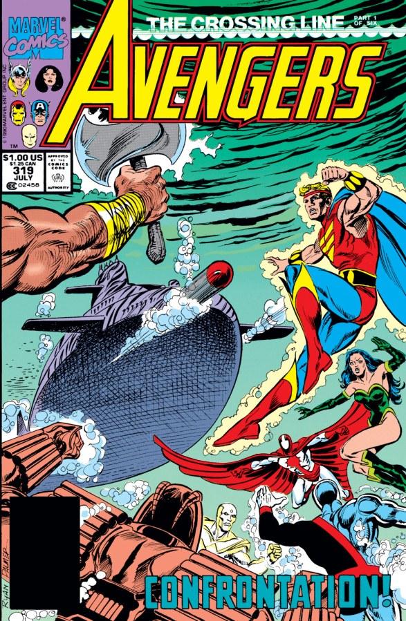 "Avengers (v1) #319-324, ""The Crossing Line"" is one of the best Avengers stories of alltime."